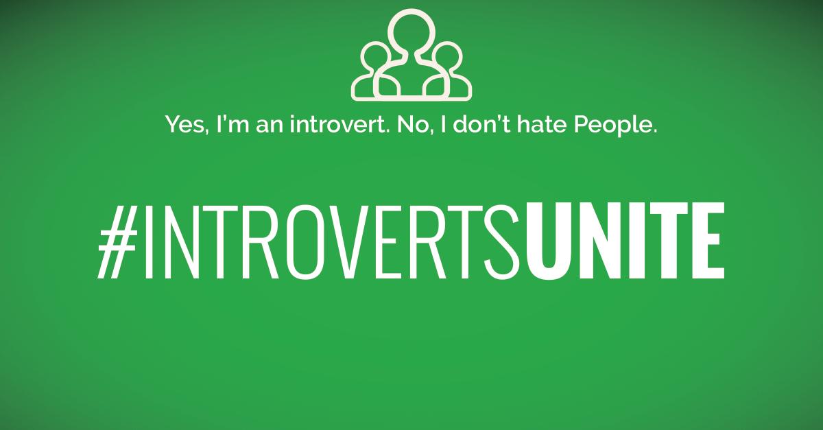 #IntrovertsUnite