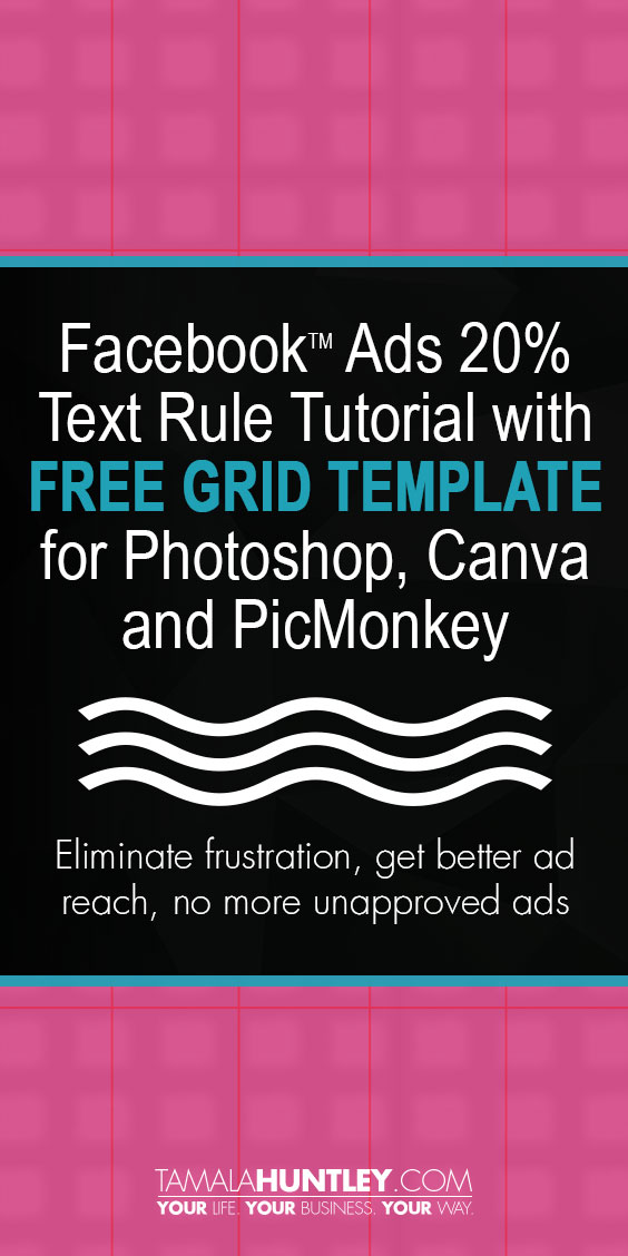 Facebook Ads Text Rule Tutorial with Grid Template for Photoshop, Canva and Picmonkey